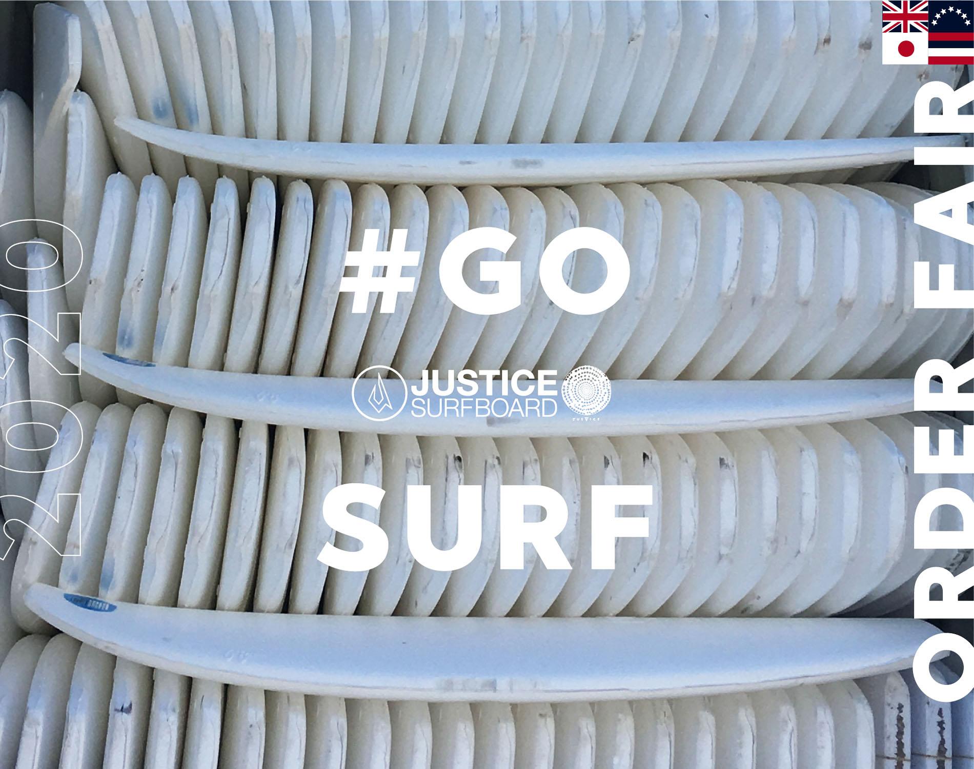 ジャスティスサーフボード| 最短納期約40日!GO SURF オーダーフェア開催中!!